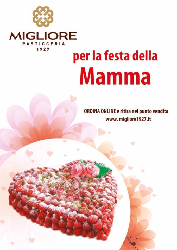 Pasticceria Migliore 1927 Festa della Mamma